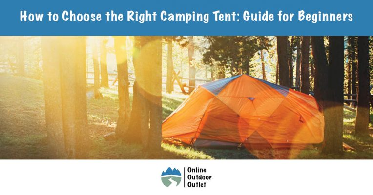 How to Choose the Right Camping Tent: Guide for Beginners