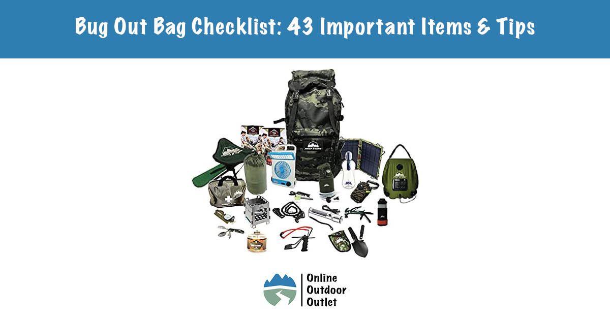 Bug Out Bag Checklist- 43 Important Items